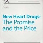 New Heart Drugs